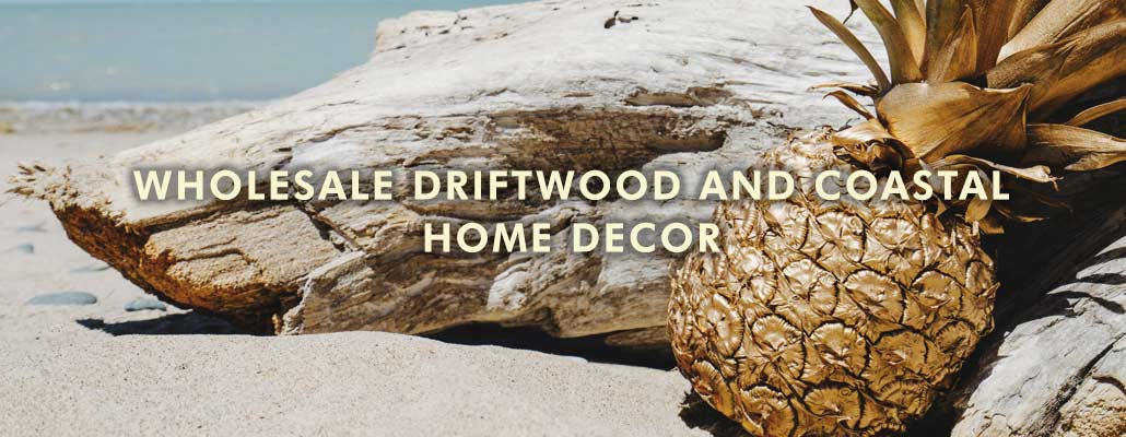 Driftwood and Coastal Wholesale Home Decor - Australia